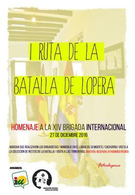 I Ruta de la Batalla de Lopera organizada por la Asociación Cultural Batalla de Lopera para el día 27 de Diciembre.