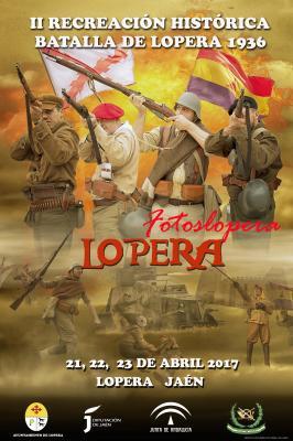 Cartel de la II Recreación Histórica Batalla de Lopera del 21 al 23 de Abril de 2017. Obra de Tato Cirera y Lola Maró
